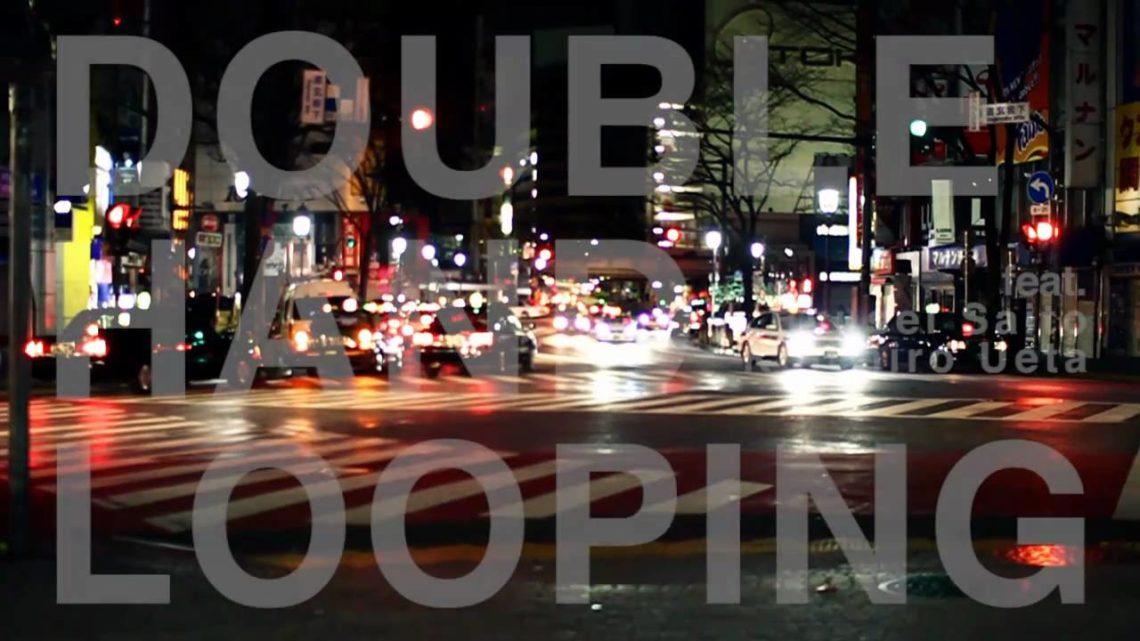 DOUBLE HAND LOOPING | Ryusei Saito & Koichiro Ueta