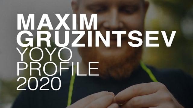 Maxim Gruzintsev — yoyo profile 2020